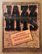 JAZZ HITS Piano-chant Et Tablatures Pour Guitare - Marcel Dadi