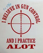 Gun Control Decal AR15 AK47 Pistol Target Practice Shooting Car Trk Window Stick