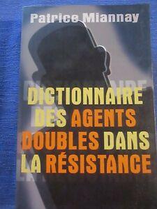 MIANNAY / Dictionnaire des agents doubles dans le résistance