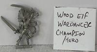 Warhammer Woodelf Elf War Dancer Champion hero '95 metal AoS Oldhammer Lot D