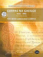 Corpas na Gaeilge: 1600-1882: Focloir na Nua-Ghaeilge: The Irish Language Corpu