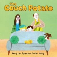 The Couch Potato by Sparrow, Kerry Lyn in New