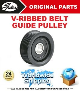 GATES FAN BELT GUIDE PULLEY for FORD USA F-150 5.4 2007->on