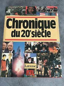 CHRONIQUE DU 20éme SIÈCLE - LAROUSSE RTL - Chronique S.A Editions 1985- Histoire