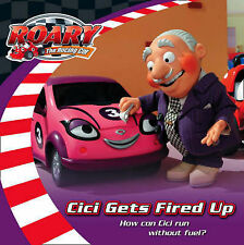 Roary the Racing Car - Cici Gets Fired Up, Redmond, Diane