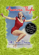 NEW American Thighs: The Sweet Potato Queens' Guide to Preserving Your Assets
