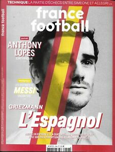 FRANCE FOOTBALL n°3796 19/02/2019  Griezmann l'Espagnol/ Anthony Lopes/ L.Messi