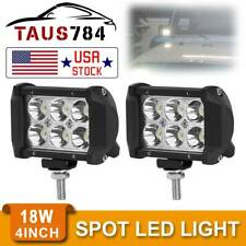 2x 4INCH 18W LED Work Light Bar Spot Pods Offroad Fog Lamp 4X4 Pickup ATV Truck