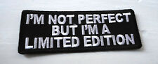 P5 I'm Not Perfect But a Limited Edition Iron Patch Motorcycle Laugh Biker