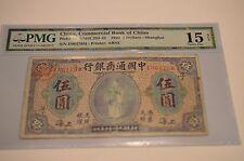 Rare CHINA COMMERCIAL BANK 1920 Shanghai 5 DOLLARS  P#3a PMG 15