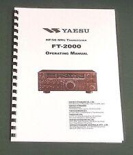 Yaesu FT-2000 Operating Manual - Premium Card Stock Covers & 28 LB Paper!
