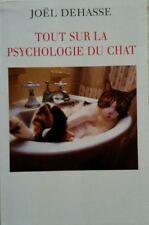 livre tout sur la psychologie du chat émotion communication comportement jeux