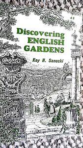 DISCOVERING ENGLISH GARDENS / Kay N Sanecki (1969) SHIRE