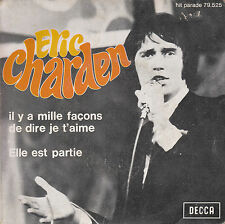 """7"""" 45 TOURS FRANCE ERIC CHARDEN """"Il Y A Mille Façons De Dire Je T'aime +1"""" 1968"""