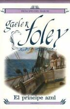 Principe Azul, El (Principes del Mar) (Spanish Edition), , Gaelen Foley, Very Go