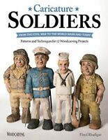 Caricature Soldiers: From the Civil War to the World Wars a... by Floyd Rhadigan