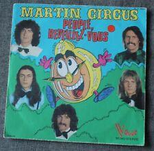 Martin Circus, people reveillez vous / nous sommes dans ce monde, SP - 45 tours