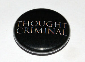 THOUGHT CRIMINAL 25MM / 1 INCH BUTTON BADGE GEORGE ORWELL 1984