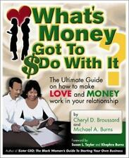What's Money Got To Do With It?; The Ultimate Guide On How To Make Love and