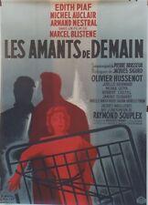 """""""LES AMANTS DE DEMAIN"""" Affiche orig. entoilée litho Paul COLIN 1958 (Edith PIAF)"""