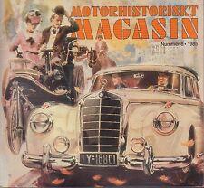 Motorhistoriskt Magasin Swedish Car Magazine #6 1985 Mercedes 031617nonDBE