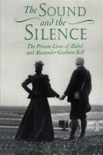The Sound and the Silence (Paperback or Softback)