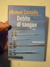 """LIBRO di MICHAEL CONNELLY """" DEBITO DI SANGUE """" PIEMME BESTSELLER (ST/L-30)"""