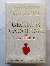 GEORGES CADOUDAL OU LA LIBERTE 1971 JEAN FRANCOIS CHIAPPE ILLUST