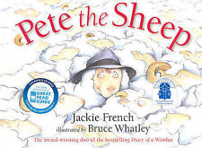Pete the Sheep by Jackie French/Bruce Whatley (Paperback, 2006)