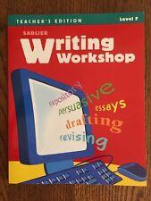 SADLIER WRITING WORKSHOP TEACHER'S EDITION LEVEL F 2009 PAPERBACK - LIKE NEW