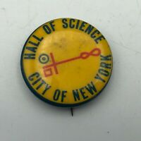 """Rare Vintage Hall Of Science City Of NY 1-1/4"""" Button Pinback NYSCI Museum  R5"""