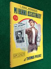 Thomas POLSKY - MI HANNO ASSASSINATO , il Giallo Mondadori n. 372 (1956) OTTIMO