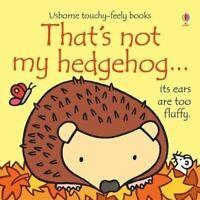 That's Not My... Hedgehog by Fiona Watt - Usborne Touchy-Feely
