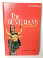 The Sumerians Inventors and Builders Elizabeth Lansing Early Culture Series HB