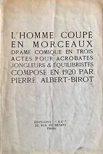 (Avant-garde, théâtre) Pierre-Albert BIROT L'Homme coupé en morceaux. E O S.I.C.