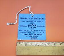 1963 US Grand Prix Formula 1 Credential Ticket Watkins Glen NY