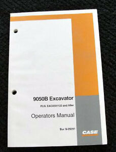 CASE 9050B 9050 B EXCAVATOR OPERATORS MANUAL PIN EAC0501122 AND UP NICE ONE