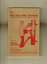 RARE - 116 Wing Tsun Dummy Techniques As Demonstrated by Yip Man OUR LAST COPY