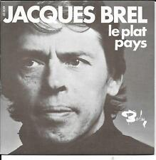 """45 TOURS / 7"""" SINGLE--JACQUES BREL--LE PLAT PAYS / LES BIGOTES"""