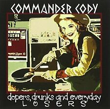 Commander Cody - Drunks And Everyday Lo Dopers [CD]