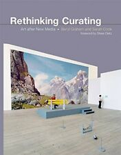 Leonardo Book: Rethinking Curating - Art after New Media-Beryl Graham, Sarah Coo