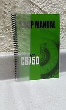 Honda CB750 Shop Manual - NEW LISTING now with supplement! - Spiral Binding!