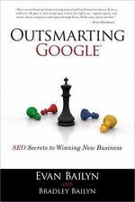 Outsmarting Google: SEO Secrets to Winning New Bu..., Bailyn, Bradley 0789741032
