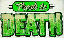 Original Vintage Fresh To Death Iron On Transfer
