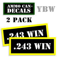 243 WIN Ammo Label Decals Box Stickers decals - 2 Pack BLYW