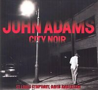 St. Louis Symphony, David Robertson John Adams - City Noir [CD]
