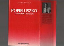 popieluszco - la polonia - i polacchi - febrdicioptt
