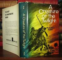 Kirk, Russell A CREATURE OF THE TWILIGHT His Memorials 1st Edition 1st Printing