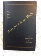 From My Library Walls ... William Dana Orcutt HC No DJ Stated First Edition