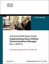 Implementing Cisco Unified Communications Manager, Part 1 (CIPT1) (Authorized
